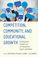 Book cover of Competition, community, and educational growth : contemporary perspectives on competitive speech and debate