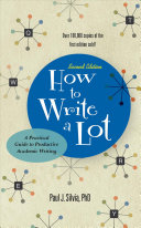 Book cover of How to write a lot : a practical guide to productive academic writing
