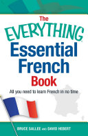 Book cover of The everything essential French book : all you need to learn french in no time