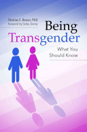 Book cover of Being transgender : what you should know