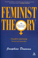 Book cover of Feminist theory : the intellectual traditions