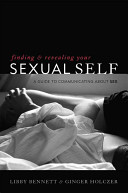 Book cover of Finding and revealing your sexual self : a guide to communicating about sex