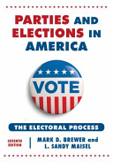 Book cover of Parties and elections in America : the electoral process