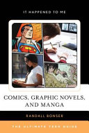 Book cover of Comics, graphic novels, and manga : the ultimate teen guide