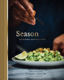Book cover of Season : big flavors, beautiful food