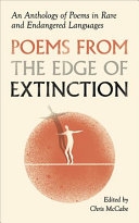 Book cover of Poems from the edge of extinction : an anthology of poetry in endangered languages