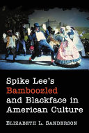 Book cover of Spike Lee's Bamboozled and blackface in American culture