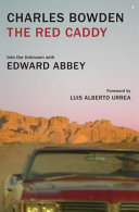 Book cover of The red caddy : into the unknown with Edward Abbey