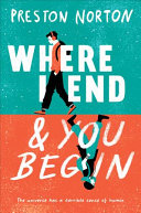 Book cover of Where I end & you begin