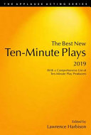 Book cover of The best new 10-minute plays, 2019 : with a comprehensive list of ten-minute play producers