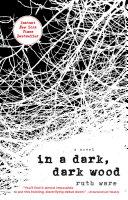 Book cover of In a dark, dark wood