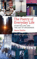 Book cover of The poetry of everyday life : storytelling and the art of awareness
