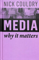 Book cover of Media : why it matters