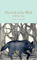 Book cover of The call of the wild & white fang
