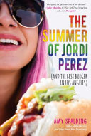 Book cover of The summer of Jordi Perez (and the best burger in Los Angeles)