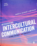 Book cover of Introducing intercultural communication : global cultures and contexts