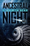 Book cover of Ancestral night