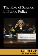 Book cover of The role of science in public policy