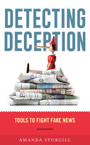 Book cover of Detecting deception : tools to fight fake news