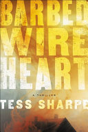 Book cover of Barbed wire heart