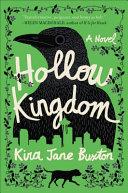 Book cover of Hollow kingdom : a novel