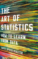 Book cover of The art of statistics : how to learn from data