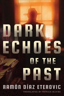Book cover of Dark echoes of the past