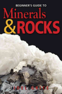 Book cover of Beginner's guide to minerals & rocks