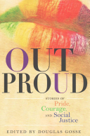 Book cover of Out proud : stories of pride, courage, and social justice