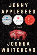 Book cover of Jonny Appleseed : a novel