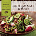 Book cover of The Mitsitam Cafe cookbook : recipes from the Smithsonian National Museum of the American Indian