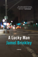 Book cover of A lucky man : stories