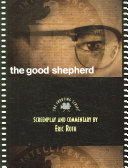 Book cover of The good shepherd : the shooting script