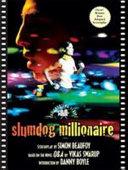 Book cover of Slumdog millionaire : the shooting script