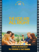 Book cover of The kids are all right : the shooting script