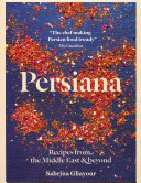 Book cover of Persiana : recipes from the Middle East & beyond