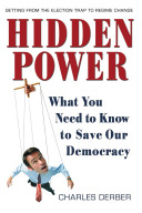 Book cover of Hidden power : what you need to know to save our democracy
