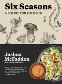 Book cover of Six seasons : a new way with vegetables