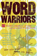 Book cover of Word warriors : 35 women leaders in the spoken word revolution