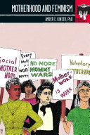 Book cover of Motherhood and feminism