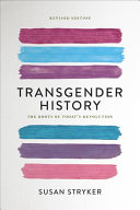 Book cover of Transgender history : the roots of today's revolution
