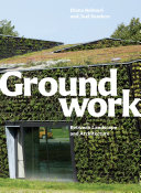 Book cover of Groundwork : between landscape and architecture