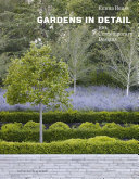 Book cover of Gardens in detail : 100 contemporary designs