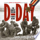 D-DAY - the greatest invasion - a people's history