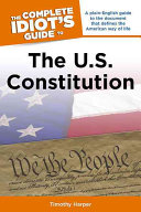 Book cover of The complete idiot's guide to the U.S. Constitution