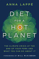 Book cover of Diet for a hot planet : the climate crisis at the end of your fork and what you can do about it