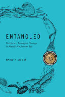 Book cover of Entangled : people and ecological change in Alaska's Kachemak Bay