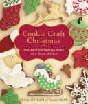 Book cover of Cookie craft Christmas : dozens of decorating ideas for a sweet holiday