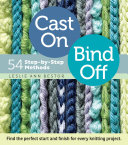 Book cover of Cast on, bind off : 54 step-by-step methods