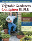 Book cover of The vegetable gardener's container bible